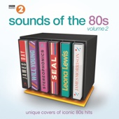 BBC Radio 2's Sounds of the 80s, Vol. 2 - Various Artists