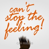 Can't Stop the Feeling - Can Feeling
