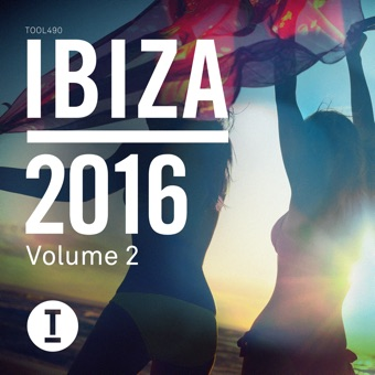 Various Artists – Toolroom Ibiza 2016, Vol. 2 [iTunes Plus AAC M4A]