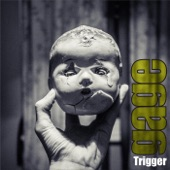 Trigger - Single