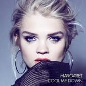 Margaret - Cool Me Down bild