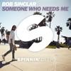 Bob Sinclar - Someone Who Needs Me