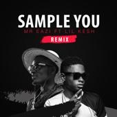 Sample You (Remix) [feat. Lil Kesh] - Mr Eazi