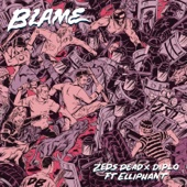Blame (feat. Elliphant)