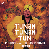 Tunak Tunak Tun (Remix) [feat. Daler Mehndi]