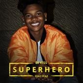 Superhero (feat. Iyaz) - Single