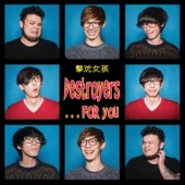Download ...For You - Destroyers on iTunes (Punk)