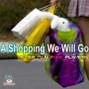 A Shopping We Will Go - EP