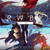 Rwby, Vol. 3 (Original Soundtrack & Score) - Jeff Williams Cover Art
