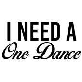 I Need a One Dance - Single by Dj Samih on Apple Music