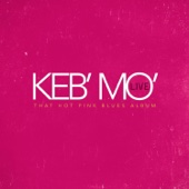 The Worst Is Yet to Come (Live) - Keb' Mo'
