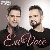 Zezé Di Camargo & Luciano - Eu e Você  arte