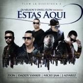 Estás Aquí (feat. Daddy Yankee, Nicky Jam, Zion & J Alvarez) - Single