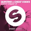 Can't Fight It - Single, Quintino & Cheat Codes