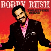 Porcupine Meat - Bobby Rush Cover Art