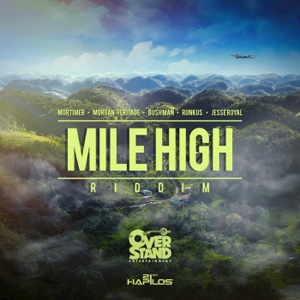Mile High Riddim – EP – Various Artists