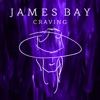 Craving (Acoustic Version) - Single, James Bay