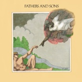 Fathers And Sons (Remastered & Revisited)