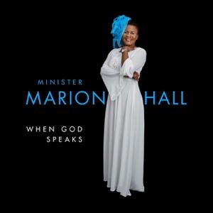 When God Speaks – Minister Marion Hall