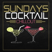 Sundays Cocktail Chillout
