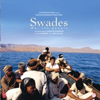 Swades (Original Motion Picture Soundtrack) - Udit Narayan, Master Vignesh & Pooja