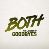 The Longest of Goodbyes (Remixes) - EP
