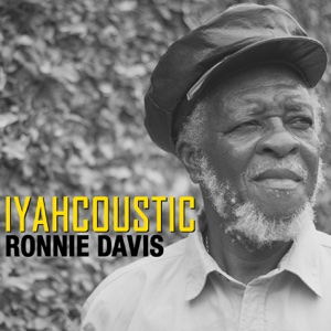 Iyahcoustic – Ronnie Davis