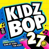 Kidz Bop 27 - KIDZ BOP Kids Cover Art