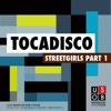 Tocadisco - Streetgirls