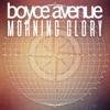 Morning Glory - Single, Boyce Avenue