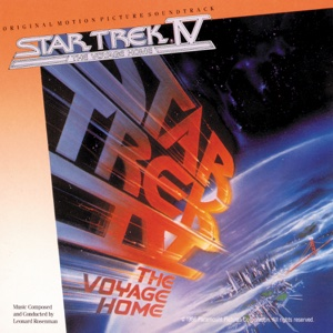 Star Trek IV: The Voyage Home (Original Motion Picture Soundtrack) - Leonard Rosenman, Leonard Rosenman