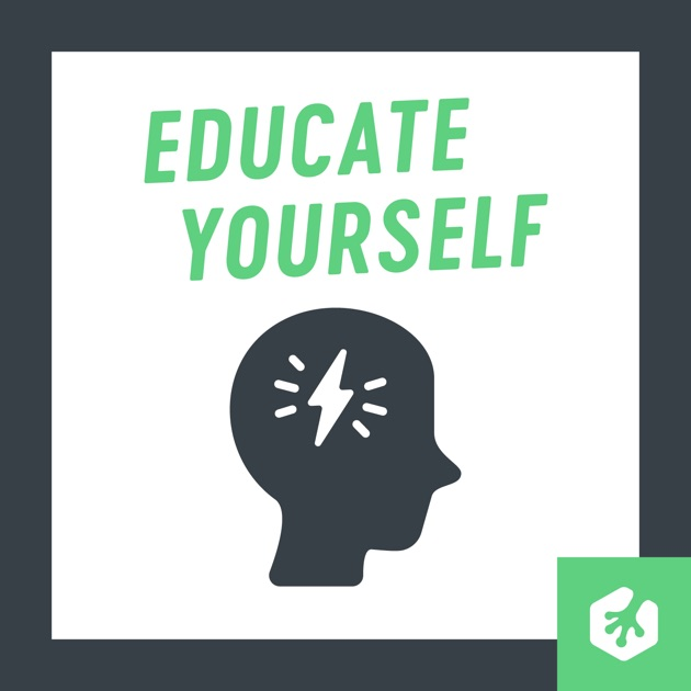 Educate Yourself by Ryan Carson on Apple Podcasts