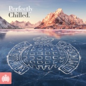 Perfectly Chilled - Ministry of Sound