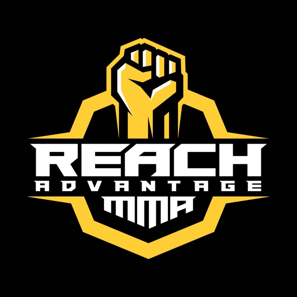 The Reach Advantage MMA Podcast