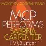 MCP Performs Sabrina Carpenter: Evolution