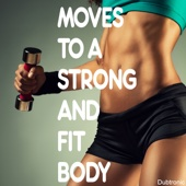 Moves to a Strong and Fit Body