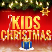 KIDS CHRISTMAS - 30 Greatest Holiday Favorites for Children