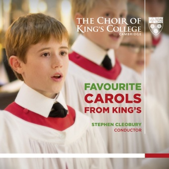 Favourite Carols from King's – Choir of King's College, Cambridge & Stephen Cleobury