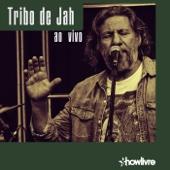 Tribo de Jah no Estúdio Showlivre (Ao Vivo)