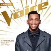 Money On You (The Voice Performance) - Chris Blue Cover Art