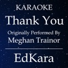 Thank You (Originally Performed by MeghanTrainor) [Karaoke No Guide Melody Version] - Single