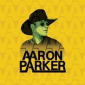 Aaron Parker - EP