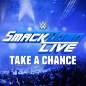WWE: Take a Chance (SmackDown Live)