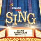Sing (Original Motion Picture Soundtrack) - Various Artists Cover Art