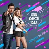 Her Gece Kal (feat. Hind)