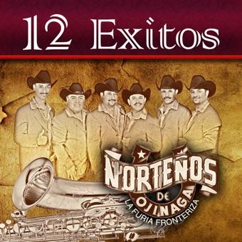 Norteños de Ojinaga – 12 Éxitos [iTunes Plus AAC M4A]