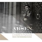 Charentsavan: Music for Armenian Duduk - Arsen Petrosyan