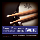 Gospel Play-Along Tracks for Drums, Vol. 10