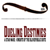 Dueling Destinies - A Star Wars: Knights of the Old Republic Suite