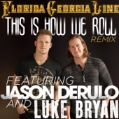 This Is How We Roll (Remix) [feat. Jason Derulo & Luke Bryan] - Single cover art